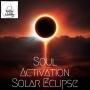 Artwork for Soul Activation Solar Eclipse
