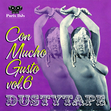 Dustytape - Con Mucho Gusto Vol.6