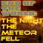 Artwork for EotW - The Night the Meteor Fell