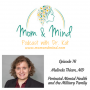 Artwork for 76: Perinatal Mental Health & the Military Family