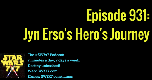 931: Jyn Erso's Hero's Journey
