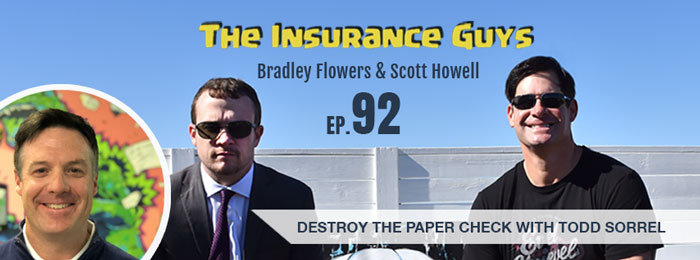 Todd Sorrel of ePayPolicy on the Insurance Guys Podcast
