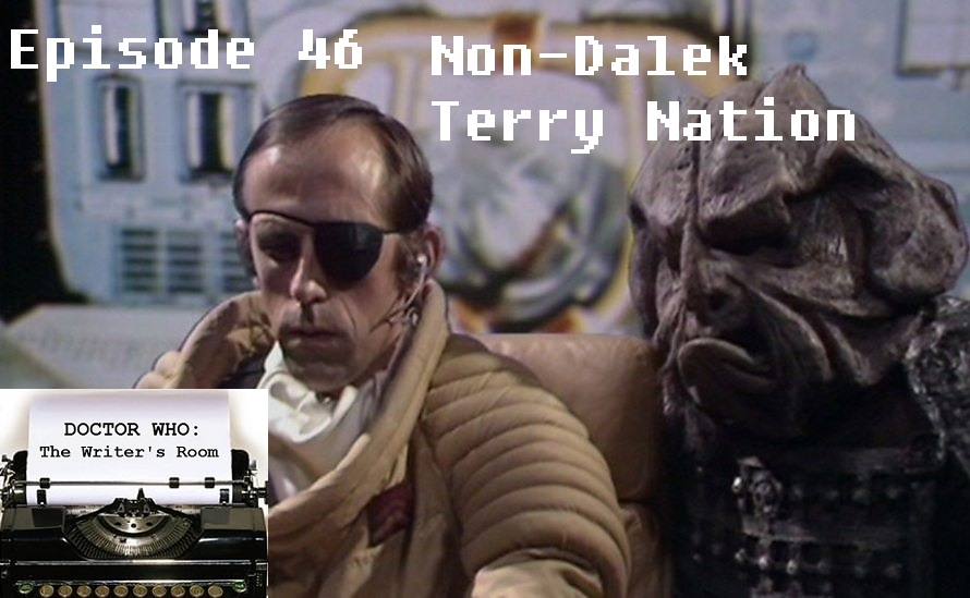 Episode 46 - Terry Nation, No Daleks