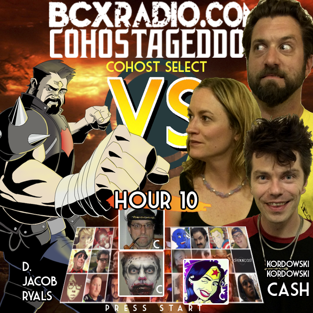 BCXradio 6.01.10 - COHOSTAGEDDON: HOUR 10