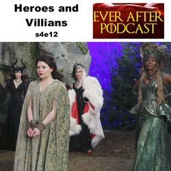 s4e12 Heroes and Villians