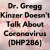Dr. Gregg Kinzer Doesn't Talk About Coronavirus (DHP286) show art