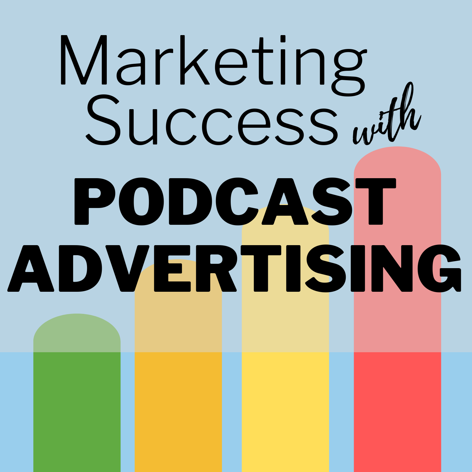 Artwork for Podcast Advertising - Turning Obstacles into Opportunities