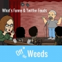 Artwork for What's Funny and Twitter Feuds | Off in the Weeds 006