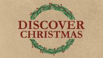 Discover Christmas - Discover Kingdom Anticipation