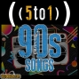 Artwork for 48 - 90s Songs - 5 to 1