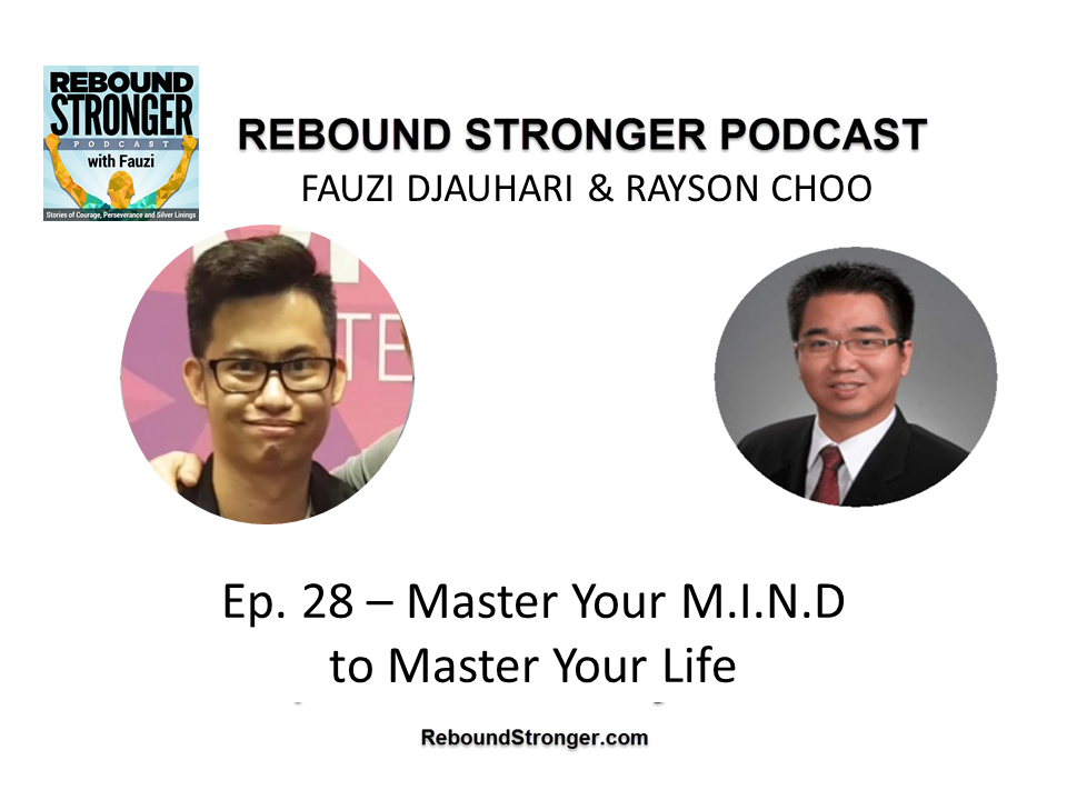 Ep. 28: Master Your M.I.N.D to Master Your Life
