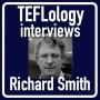 Artwork for TEFL Interviews 11: Richard Smith on ELT History
