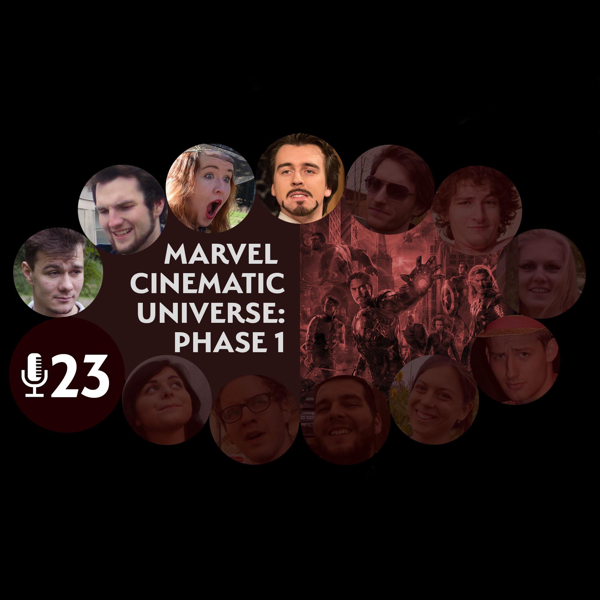 Epizoda 23 - Marvel Cinematic Universe: Phase 1