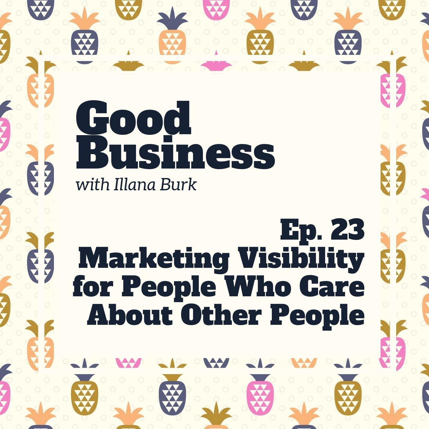 Market visibility for people who care about other people | GB 23