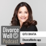 Artwork for 22 - DivorceWorks mindfulness app, with Dr. Gitu Bhatia