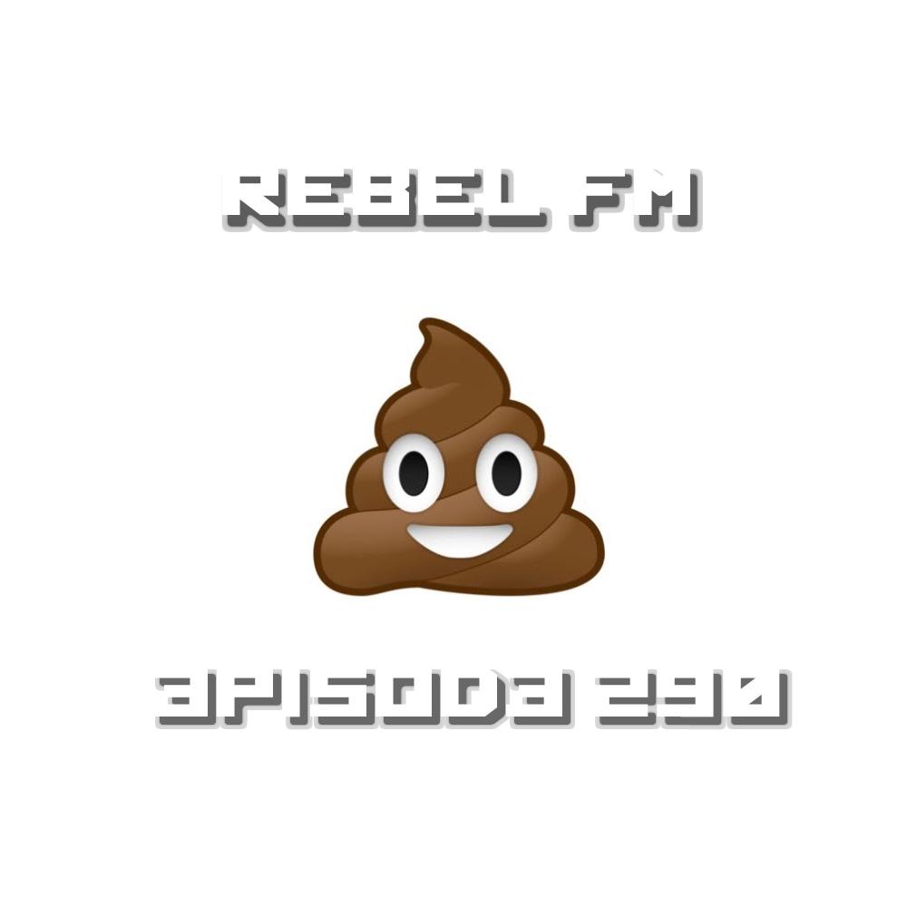 Rebel FM Episode 290 - 04/15/2016