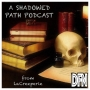 Artwork for A Shadowed Path Podcast- Episode 9: The Love Episode
