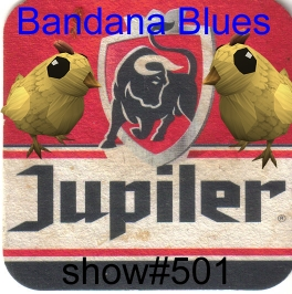 Bandana Blues #501 Eat Chicken and Party!!!!!