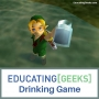 Artwork for E[G] Drinking Game S3 E17 - Legend of Zelda Ocarina of Time Part II