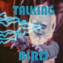 Artwork for Talking Bird: The Special Edition Episode 44