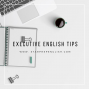 Artwork for Executive English Tips - What a Spectacle!