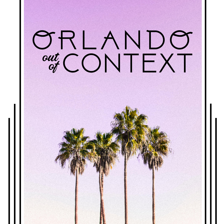 Orlando Out of Context show art