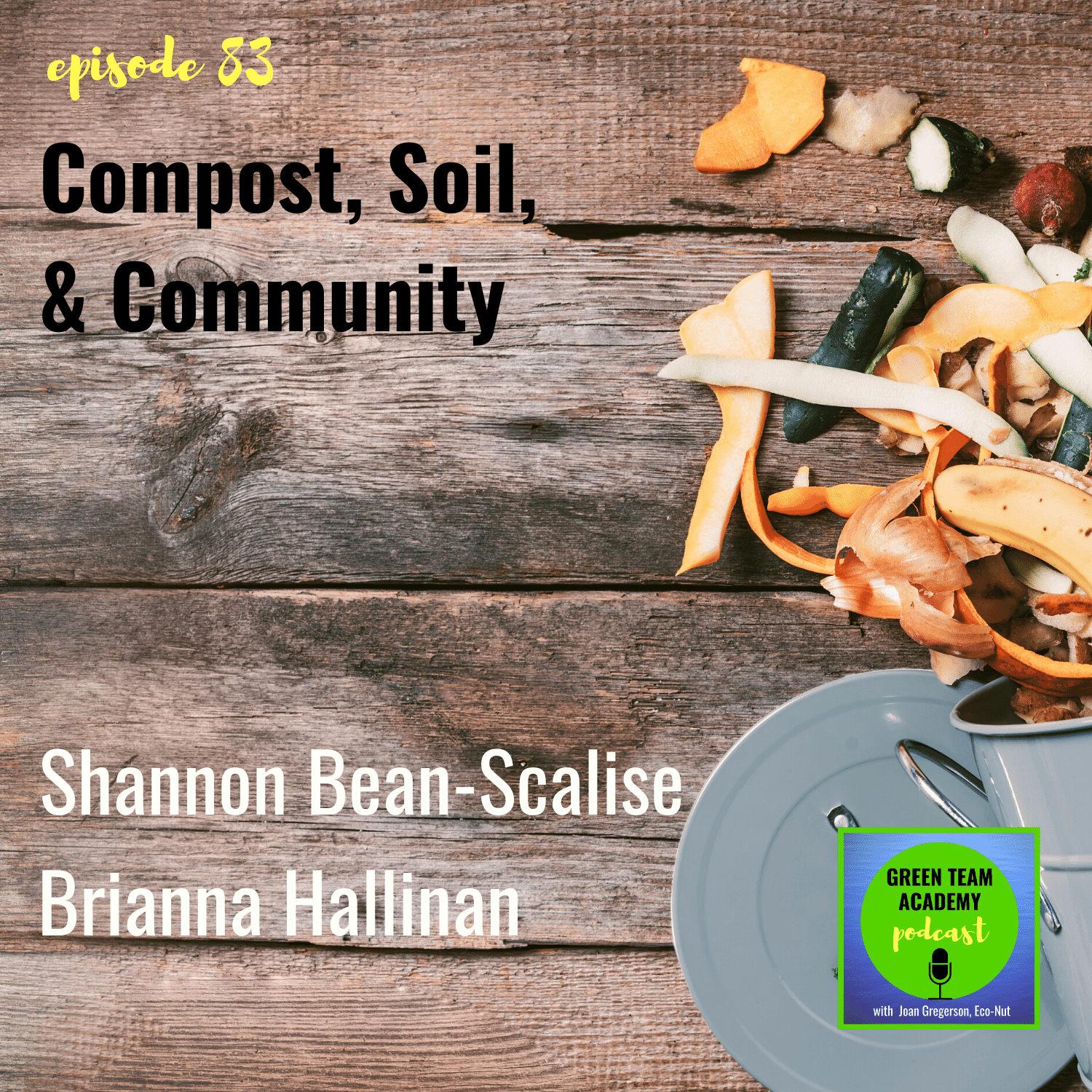 Artwork for 083: Compost, Soil, and Community