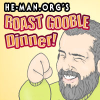 Episode 048 - He-Man.org's Roast Gooble Dinner