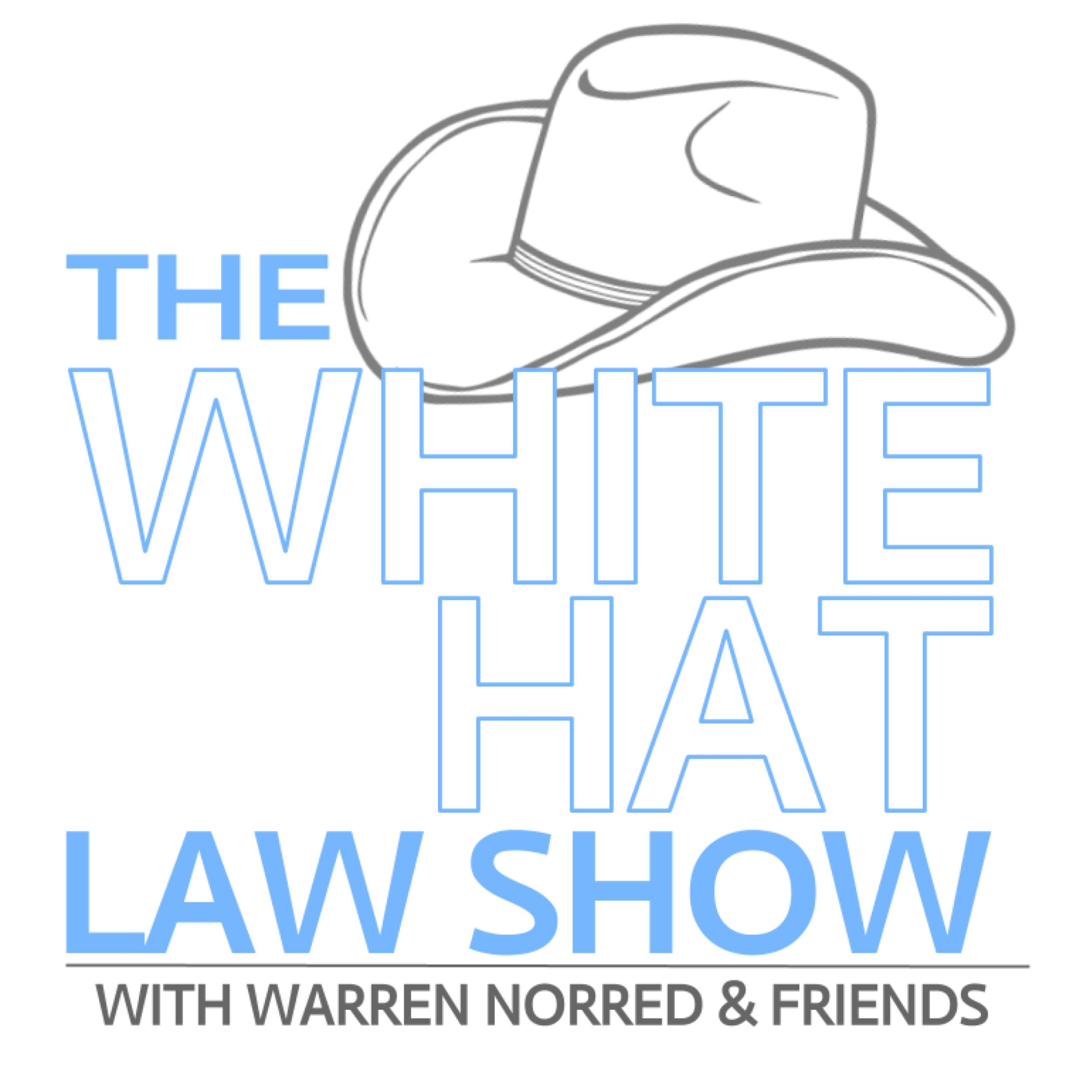 The White Hat Law Show With Warren Norred & Friends show art