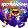 Artwork for EXTREMING 4 -- Come On, Let's Surrender To Our Robot Overlords