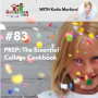 Artwork for TNC 083: PREP: The Essential College Cookbook with Katie Morford