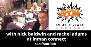 Episode 022 - Rachel Adams and Nick Baldwin at Inman