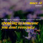 Artwork for 014 How to Speak to Someone Whom You Don't Remember