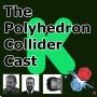 Artwork for Polyhedron Collider Cast episode 34 - Kickstarter