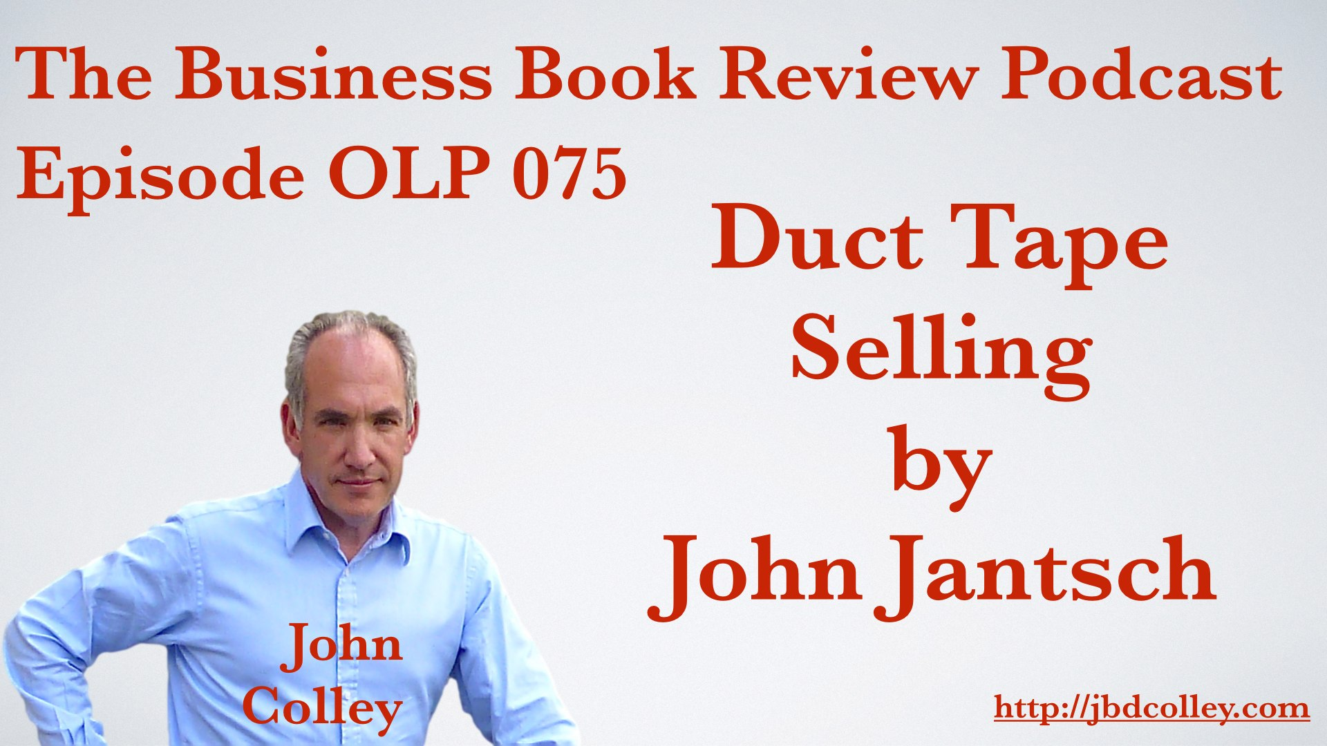BBR075 - Duct Tape Selling by John Jantsch