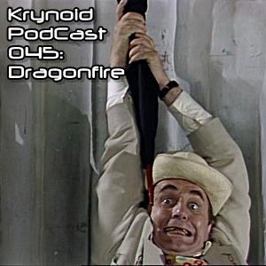 045: Dragonfire