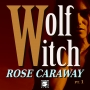 Artwork for Wolf Witch by Rose Caraway
