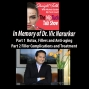 Artwork for Special Episode In Memory of Dr. Vic Narurkar Fillers, Botox and Complications