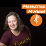 Artwork for Marketing Musings Episode 4