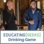 Artwork for E[G] Drinking Game S4 E10 - American Hororr Story: Hotel