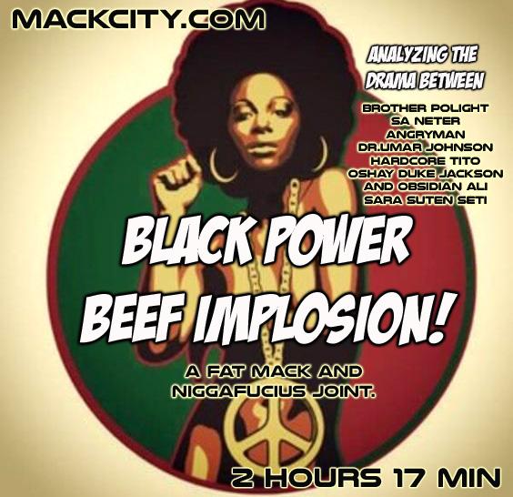 Black power beef implosion.