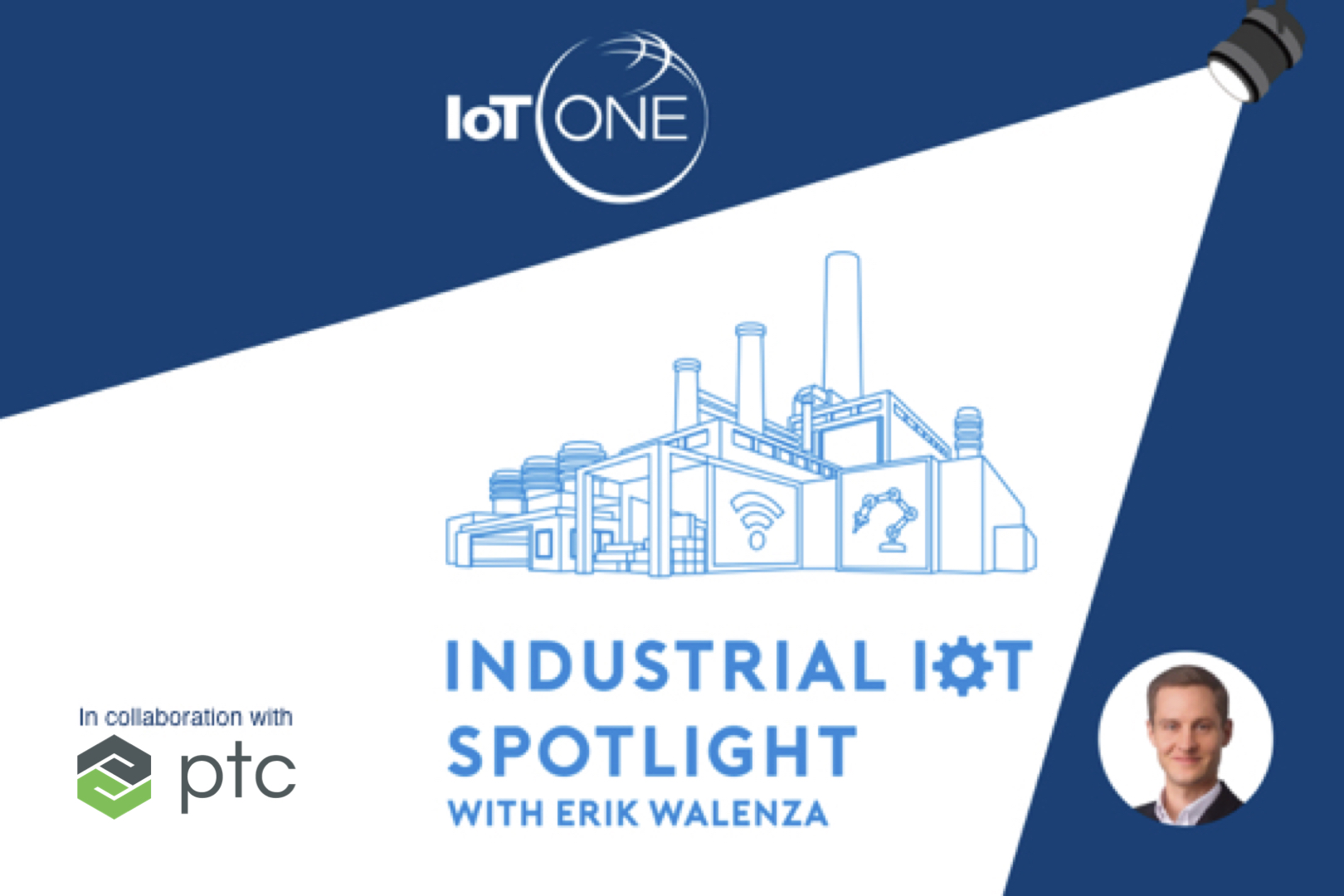 PTC x IoT ONE IIoT Spotlight Podcast EP050 – Machine Vision and the Importance of IoT Data Management Platforms – An Interview with JL Beaudoin of Averna show art