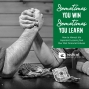 Artwork for 576-Sometimes You Win, Sometimes You Learn: How to Harvest the Important Lessons from Your Past Financial Failures