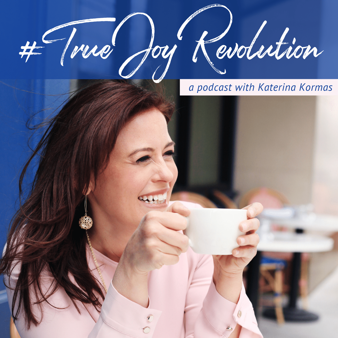 Episode #008: What is #TrueJoyRevolution All About? show art