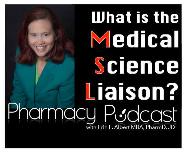 What is a Medical Science Liaison? - Pharmacy Podcast Episode 378
