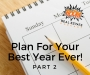 Artwork for Episode 087 - Planning For Your Best Year Ever! (Part 2)