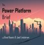 Artwork for Power Platform Updates and Scott Millwood Interview