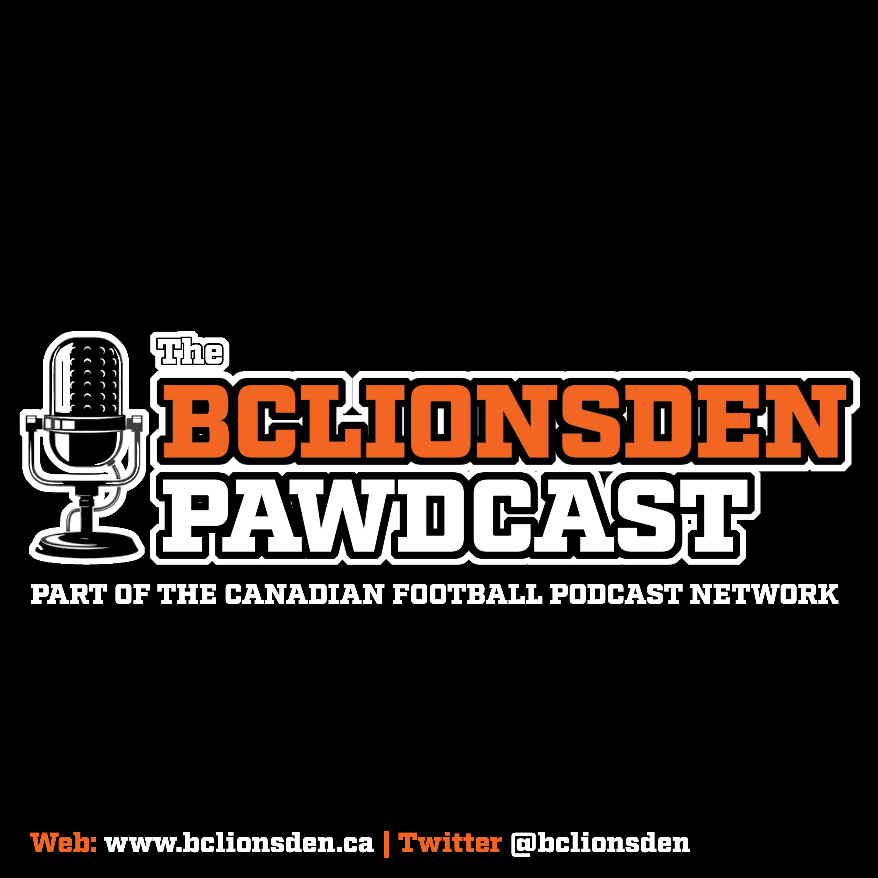 Artwork for The BCLionsDen.ca Pawdcast: Episode 108