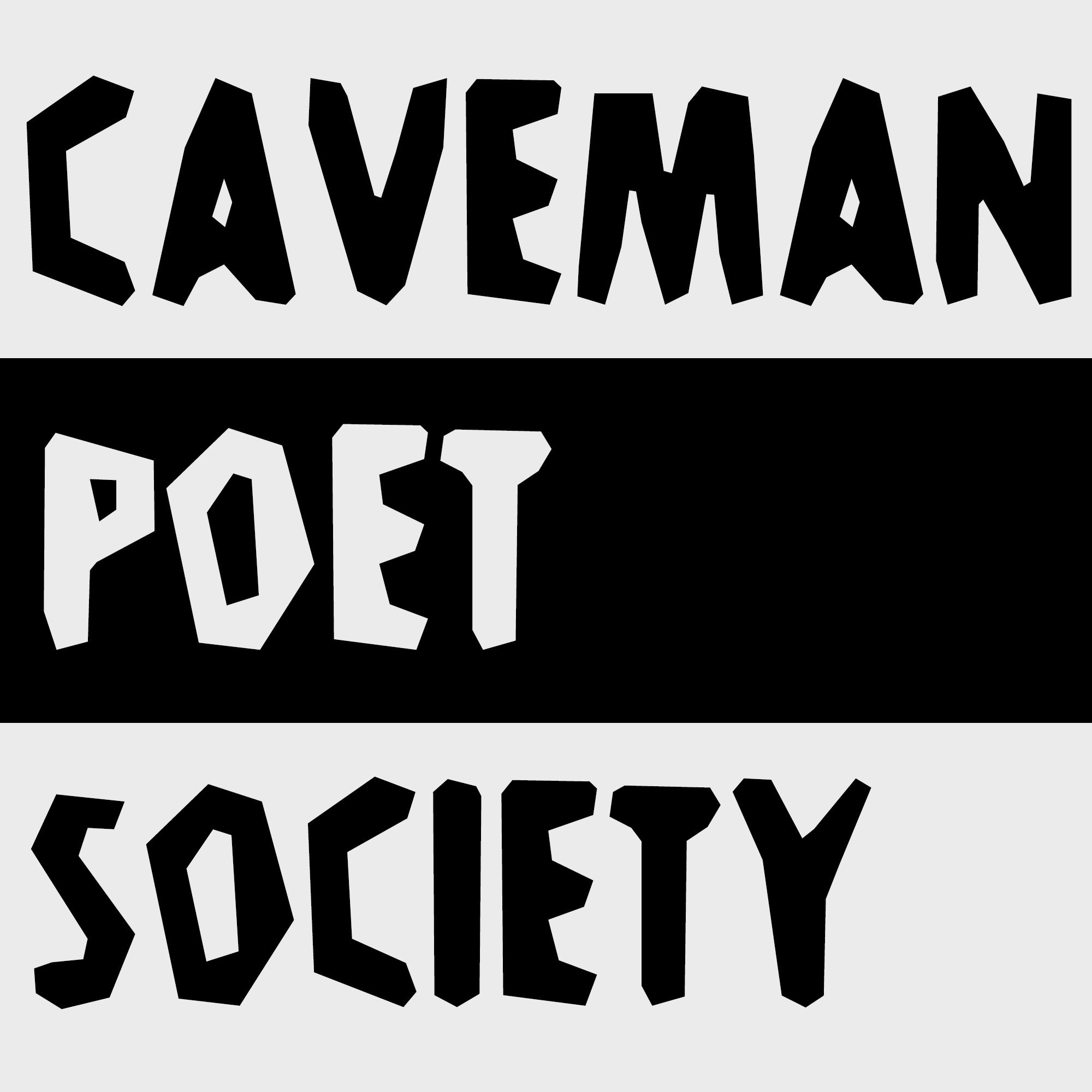 Caveman Poet Society show art