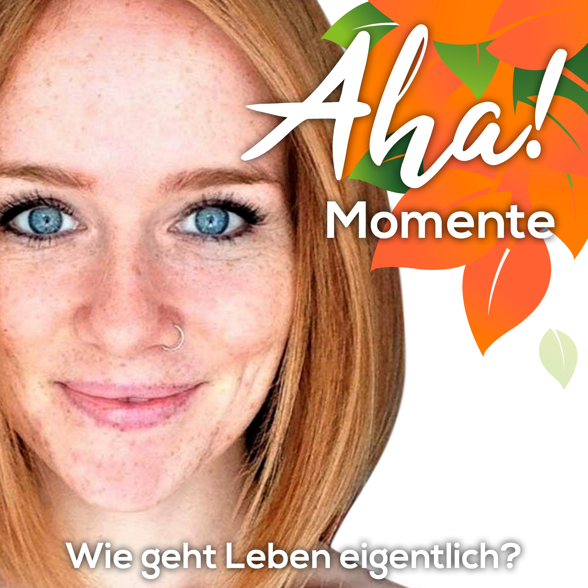 Aha! Momente - Impulse für dein gesundes & glückliches Leben by Lela Hermann show art
